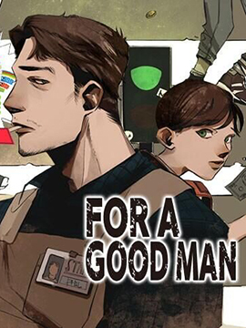 FOR A GOOD MAN